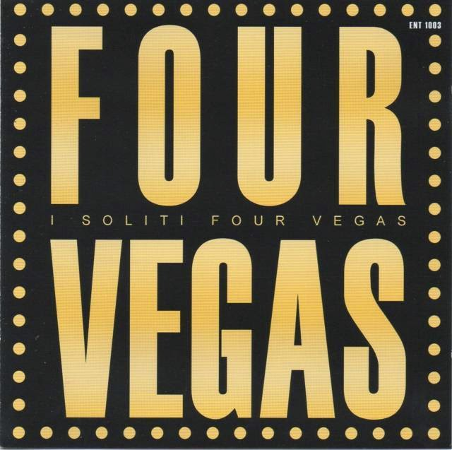 i soliti four vegas